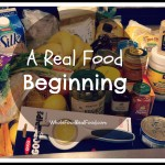 Real Food Beginning