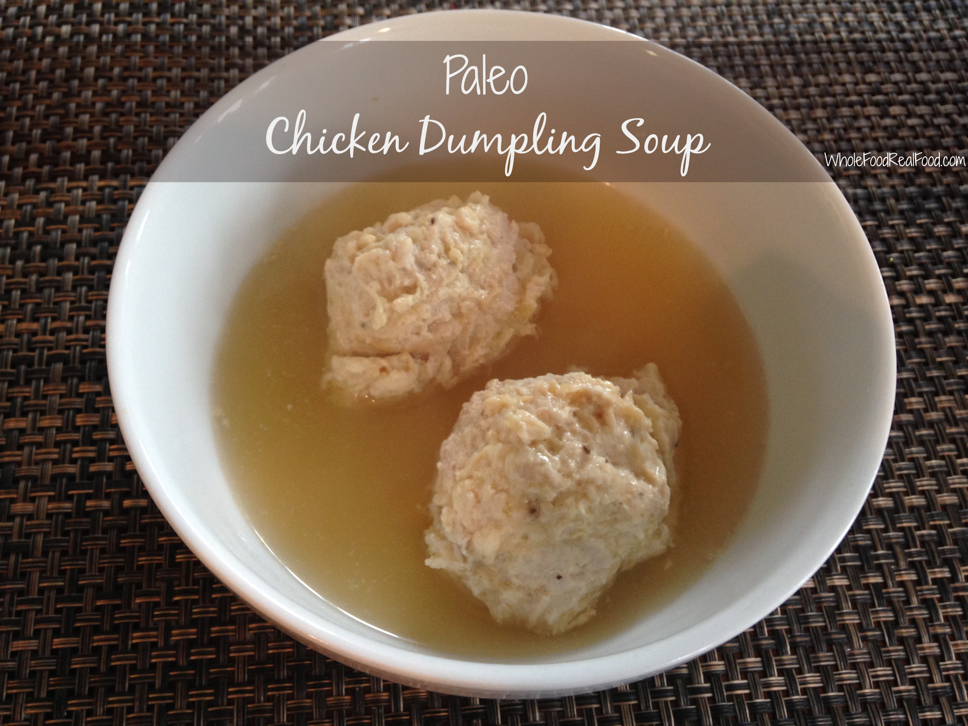 Paleo Chicken Dumpling Soup